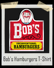 "Bob's Unconventional Burgers ""Wendy's"" Style T-Shirt"