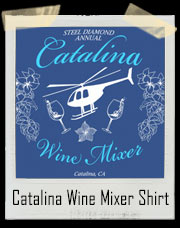 Step Brothers Catalina Wine Mixer T-Shirt
