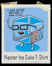 Hipster Ice Cube I Was Water Before It Was Cool T-Shirt