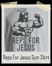 Reps For Jesus Gym T-Shirt