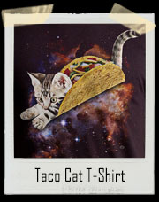 Taco Cat In Space T-Shirt