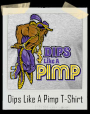 Dips Like A Pimp Gym T-Shirt