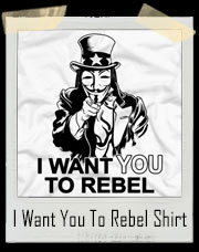 I Want You To Rebel - V For Vendetta Uncle Sam T-Shirt