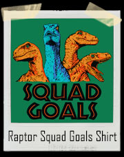 Jurassic World Raptor Squad Goals T-Shirt