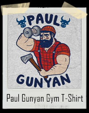 Paul Gunyan aka Paul Bunyan T-Shirt
