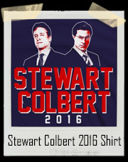 John Stewart And Stephen Colbert For President 2016 T-Shirt