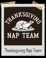 Thanksgiving Nap Team T-Shirt