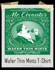 Monty Python Mr. Creosote's Wafer Thin Mints T-Shirt