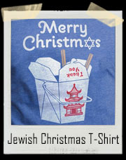 Jewish Christmas Chinese Take Out T-Shirt