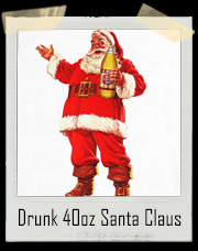 Drunk 40oz Santa Claus T-Shirt