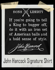 John Hancock Signature Sons Of Liberty T-Shirt