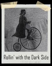 Rollin' with the Dark Side Darth Vader T-Shirt