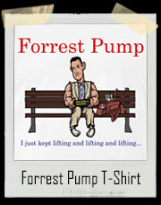 Forrest Pump Lifting T-Shirt