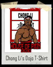 Chong Li's House Of Pain Bloodsport Dojo T-Shirt