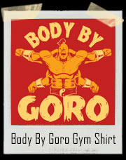 Body By Goro Mortal Kombat Inspired Gym T-Shirt
