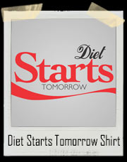 Diet Starts Tomorrow Diet Coke Inspired T-Shirt