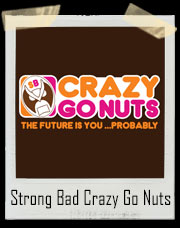 Strong Bad Crazy Go Nuts Coffee Homestar Runner T-Shirt