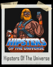 Hipsters Of The Universe - He-Man Masters Of The Universe Inspired T-Shirt