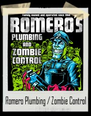 Night of the Living Dead Romero Plumbing and Zombie Control T-Shirt