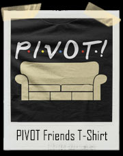 PIVOT Friends T-Shirt