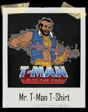 Mr. T-Man I Pidy the Fool He-Man Inspired T-Shirt