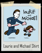 Laurie and Michael Halloween T-Shirt