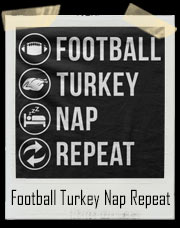 Football Turkey Nap Repeat T-Shirt