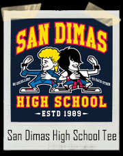 San Dimas High School Bill And Ted's Excellent Adventure Inspired T-Shirt