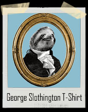 George Slothington T-Shirt