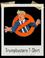Trumpbusters Donald Trump Ghostbusters T-Shirt