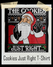 When They Bake the Cookies Just Right Ugly Sweater Santa Claus T-Shirt