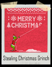 The Grinch Stealing Christmas T-Shirt - How The Grinch Stole Christmas Inspired