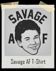 Savage As Fuck Fred Savage T-Shirt