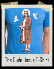 The Dude Jesus Big Lebowski Inspired T-Shirt