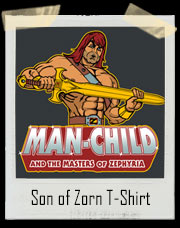 Man-Child And The Masters Of Zephyria Son of Zorn T-Shirt