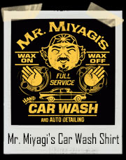 Mr. Miyagi's Car Wash T-Shirt