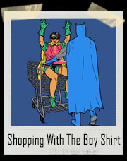 Shopping With The Boy Batman And Robin Inspired T-Shirt