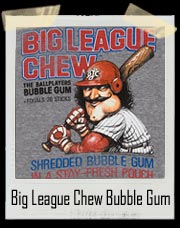 Big League Chew Bubble Gum T-Shirt