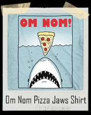 Om Nom Pizza Jaws T-Shirt