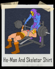 He-Man And Skeletor Bench Press Workout T-Shirt