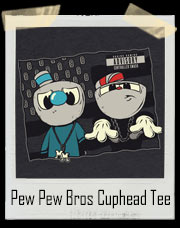Pew Pew Bros Cuphead and Mugman T-Shirt