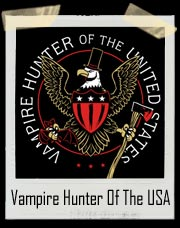 Vampire Hunter Of The United States T Shirt