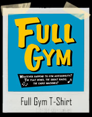 Full Gym T-Shirt