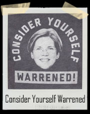 Consider Yourself Warrened Senator Elizabeth Warren Inspired Parody T-Shirt