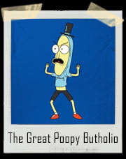 The Great Poopy Butholio T-Shirt
