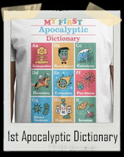 My First Apocalyptic Dictionary T-Shirt