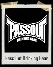 Passout Gear Drinking Team MMA Tapout Shirt