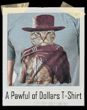 A Pawful of Dollars Cat T-Shirt