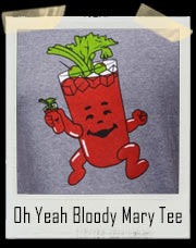 Oh Yeah Bloody Mary T-Shirt