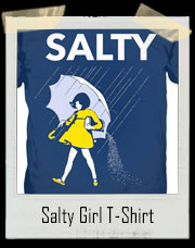 Salty Girl Parody T-Shirt
